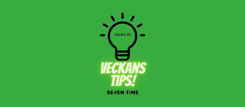Veckans Tips Seven Time